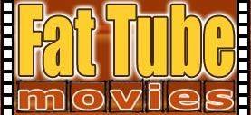 Fat Tube Movies